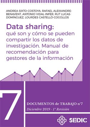 Data sharing: qué son y cómo se pueden compartir los datos de investigación. Manual de recomendación para gestores de la información